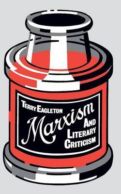 Marxism and Literary Criticism by Terry Eagleton