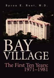 Bay Village by Byron K. Rust