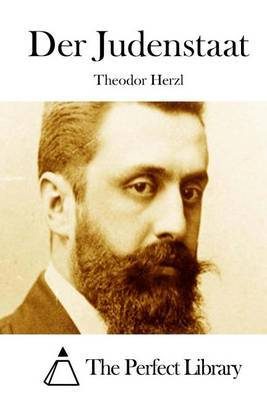 theodore herzl and the jewish independence in the book the jewish state
