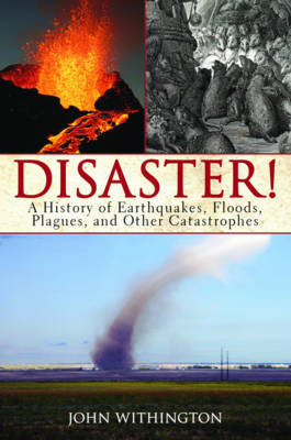 Disaster! by John Withington