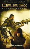 Deus Ex: The Icarus Effect (UK Ed) by James Swallow