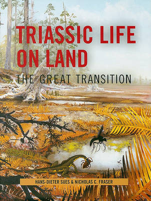 Triassic Life on Land by Hans-Dieter Sues image