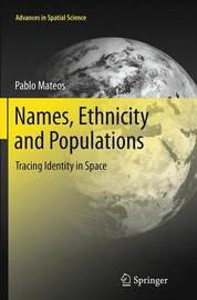 Names, Ethnicity and Populations by Pablo Mateos