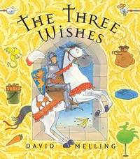 The Three Wishes by David Melling image