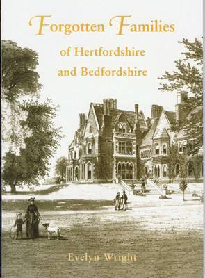 Forgotten Families of Hertfordshire by Evelyn Wright image