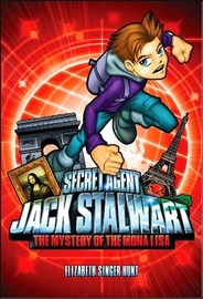 Secret Agent Jack Stalwart: Book 3 by Elizabeth Singer Hunt