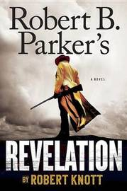 Robert B. Parker's Revelation by Robert Knott image