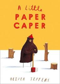 A Little Paper Caper by Oliver Jeffers image