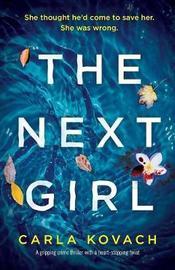 The Next Girl by Carla Kovach