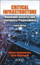 Critical Infrastructure by Robert S. Radvanovsky