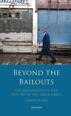 Beyond the Bailouts by Clarissa De Waal