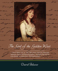 The Girl of the Golden West by David Belasco image
