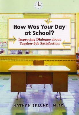 How Was Your Day at School? by Nathan Eklund image