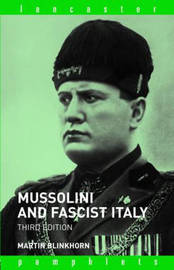 Mussolini and Fascist Italy by Martin Blinkhorn image