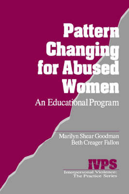 Pattern Changing for Abused Women by Marilyn L. Shear Goodman