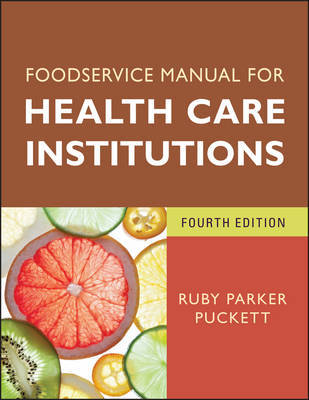 Foodservice Manual for Health Care Institutions by Ruby Parker Puckett
