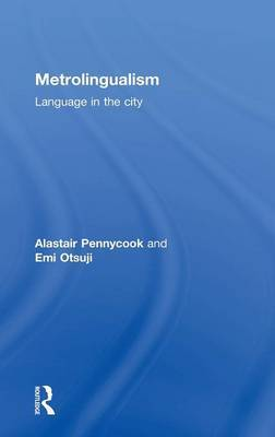 Metrolingualism by Alastair Pennycook image