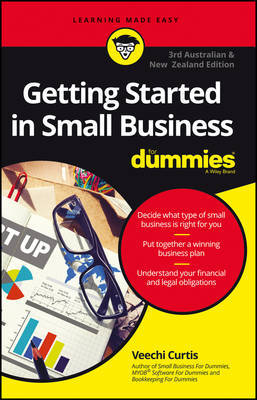 Getting Startedn In Small Business For Dummies - Australia and New Zealand by Veechi Curtis