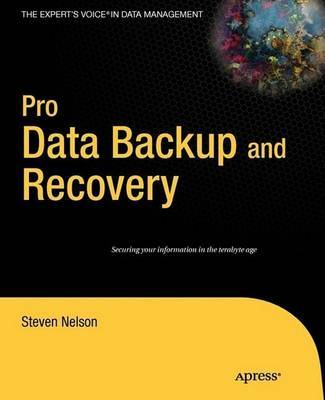 Pro Data Backup and Recovery by Steven Nelson image