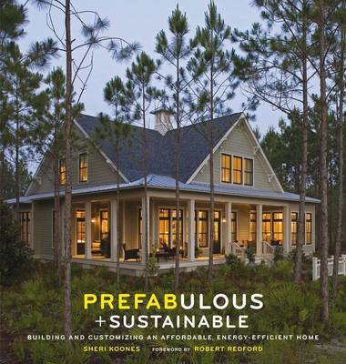 Prefabulous and Sustainable: Energy Efficient Home by Sheri Koones image
