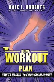 The Home Workout Plan by Dale L Roberts image