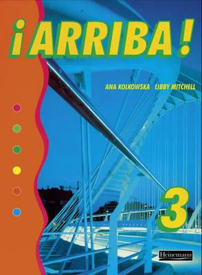 Arriba! 3 Pupil Book by Ana Kolkowska image