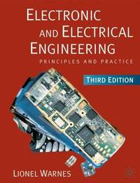 Electronic and Electrical Engineering by Lionel Warnes