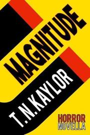Magnitude by T N Kaylor image