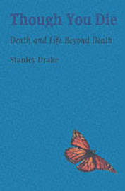 Though You Die by Stanley Drake image