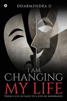 I Am Changing My Life by Dharmendra U image