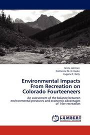 Environmental Impacts from Recreation on Colorado Fourteeneers by Greta Lohman