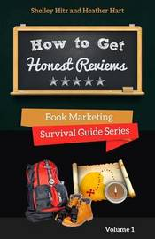How to Get Honest Reviews by Shelley Hitz