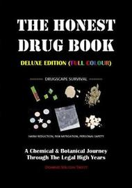 The Honest Drug Book by Dominic Milton Trott