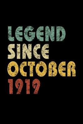 Legend Since October 1919 by Delsee Notebooks