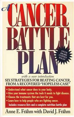 A Cancer Battle Plan by David J. Frahm
