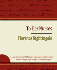 To Her Nurses - Florence Nightingale image
