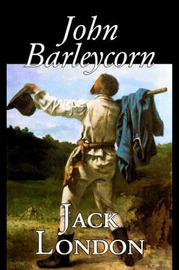 John Barleycorn by Jack London image