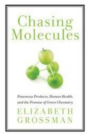 Chasing Molecules by Elizabeth Grossman