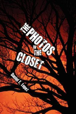 The Photos in the Closet by Daniel E. Lopez image