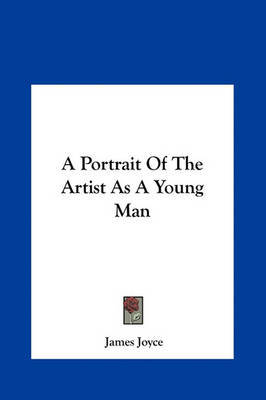 an overview of james joyces a portrait of the artist as a young man