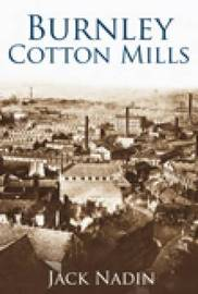 Burnley Cotton Mills by Jack Nadin image