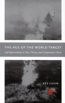 The Age of the World Target by Rey Chow