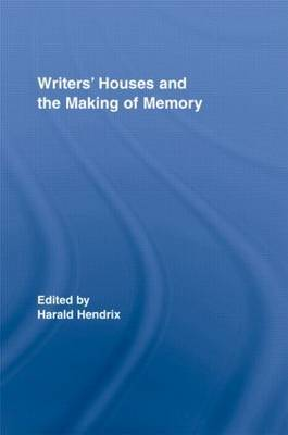 Writers' Houses and the Making of Memory image
