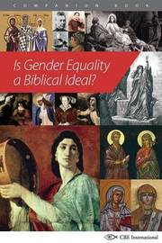 Is Gender Equality a Biblical Ideal? by Mimi Haddad