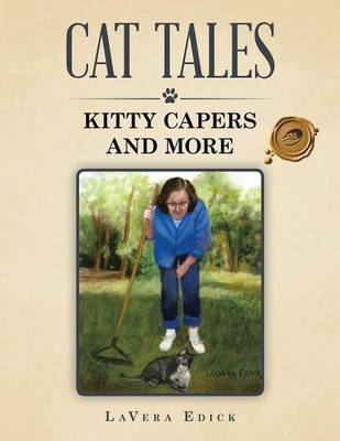 Cat Tales by LaVera Edick