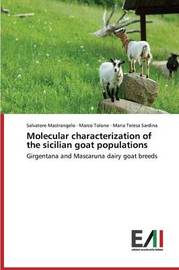 Molecular Characterization of the Sicilian Goat Populations by Mastrangelo Salvatore