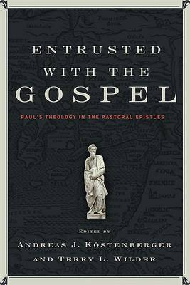 Entrusted with the Gospel image