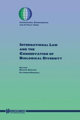 International Law and the Conservation of Biological Diversity by Michael Bowman image