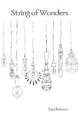 String of Wonders by Liya Bulanov