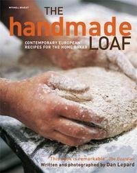 The Handmade Loaf by Dan Lepard image